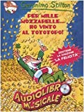 Per mille mozzarelle... ho vinto al Tototopo!
