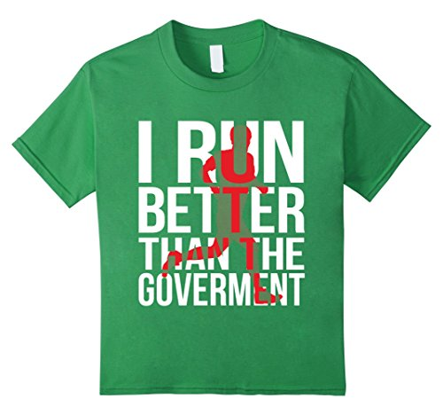 Running Pun Costumes (Kids I Run Better Than The Government - Funny Runner Tshirt 8 Grass)