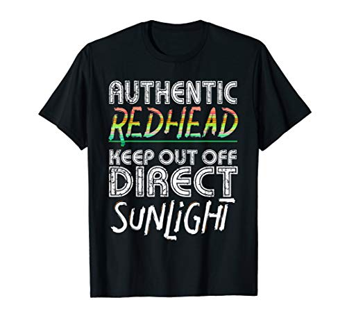 Authentic Redhead Keep Out Of Direct Sunlight T-Shirt