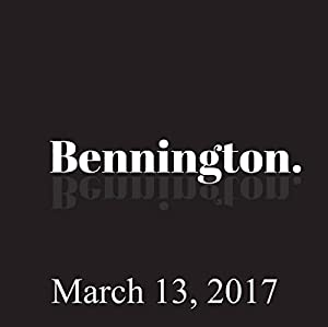 Bennington, Mike Recine and Yamaneika Saunders, March 13, 2017 Radio/TV Program