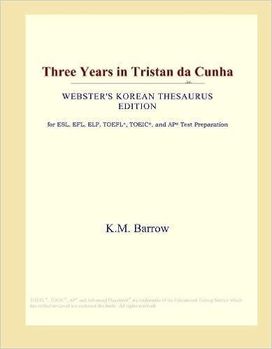 Book Three Years in Tristan da Cunha (Webster's Korean Thesaurus Edition) by International Icon Group (2009-05-01)