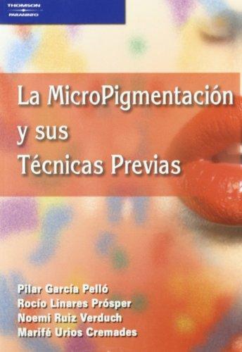 MICROPIGMENTACION Y SUS TECNICAS PREVIAS