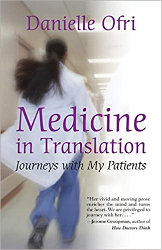 Medicine in Translation : Journeys with My Patients