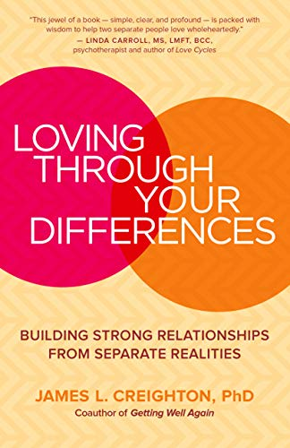 Pdf Parenting Loving through Your Differences: Building Strong Relationships from Separate Realities