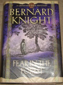 Fear in the Forest (A Crowner John Mystery)