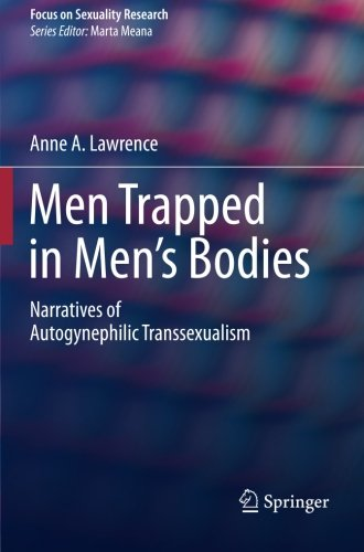 Men Trapped in Men's Bodies: Narratives of Autogynephilic Transsexualism (Focus on Sexuality - Stores Locations For Target