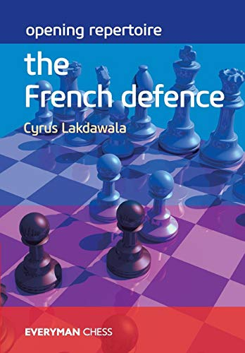 Opening Repertoire: The French Defence (Everyman Chess)
