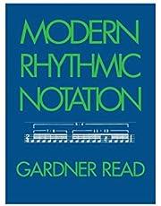 Modern Rhythmic Notation