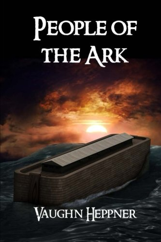 People of the Ark (The Ark Chronicles) (Volume 1)