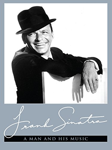 - Frank Sinatra - A Man And His Music