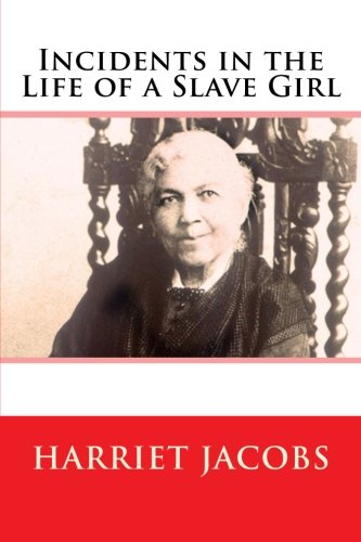 harriet jacobs and incidents in the life of a slave girl new critical essays Harriet jacobs: resource guide in the life of a slave girl: new critical essays as a resource for students and teachers of incidents in the life of a slave girl.