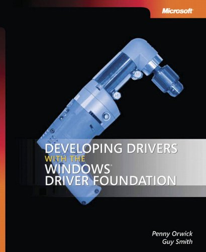 - Developing Drivers with the Windows  Driver Foundation (Developer Reference)