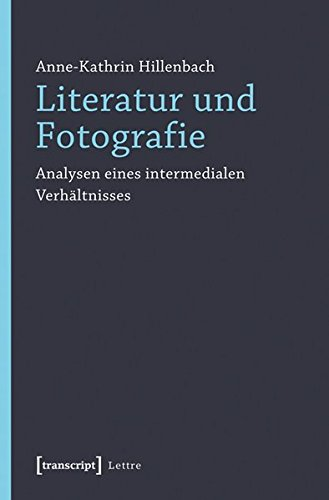 Literatur und Fotografie: Analysen eines intermedialen Verhältnisses (Lettre) Taschenbuch – 2. April 2012 Anne-Kathrin Hillenbach Transcript 3837619702 Lexika