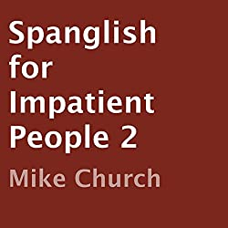 Spanglish for Impatient People 2