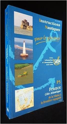 En ligne téléchargement Carte marine : Instructions nautiques, côte Atlantique pdf, epub ebook