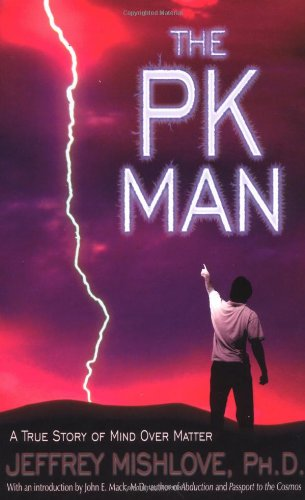 The PK Man: A True Story of Mind Over Matter (Best Way To Learn Telekinesis)