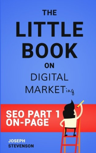 The-Little-Book-on-Digital-Marketing-SEO-Part-1-On-Page-Optimization