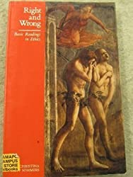 Right and Wrong: Basic Readings in Ethics