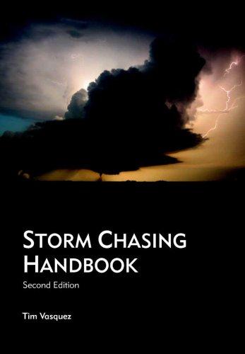Storm Chasing Handbook (Second Edition)
