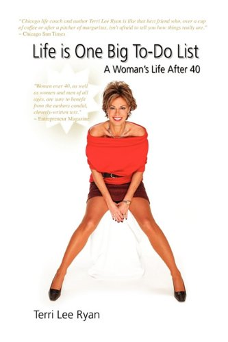 Life Is One Big To-Do List: A Woman's Life After 40 ePub fb2 book