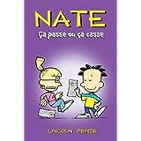 Nate : Ça passe ou ça casse