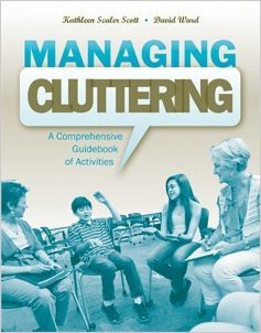 Higher Special Ed. Managing Cluttering: A Comprehensive Guidebook of Activities