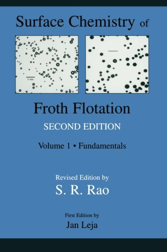 surface-chemistry-of-froth-flotation-volume-1-fundamentals