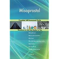 Misoprostol; Complete Self-Assessment Guide