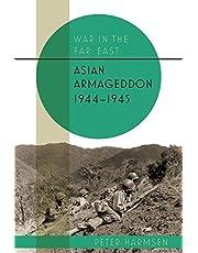 Asian Armageddon, 1944-45 (Volume 3)