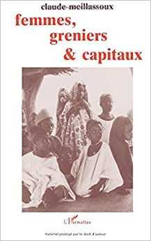 Femmes, greniers et capitaux (French Edition)