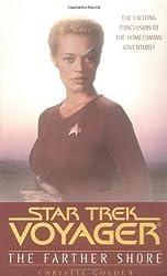 The Farther Shore (Star Trek Voyager) by Golden, Christie (2003)