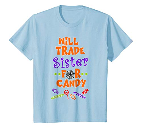Kids Will Trade Sister for Candy Funny Kids Halloween Girls Boys -