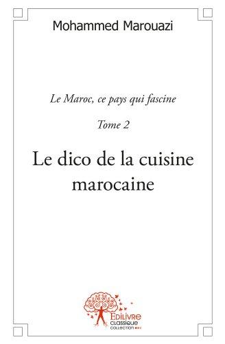 Telecharger Le Dico De La Cuisine Marocaine Pdf De Mohammed