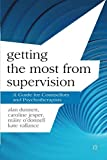 Getting the Most from Supervision: A Guide for Counsellors and Psychotherapists (Professional Handbooks in Counselling and Psychotherapy)