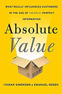 Book Cover: Absolute Value: What Really Influences Customers in the Age of