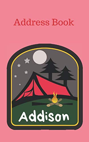 - Addison: Personalized Address Book for Girls who Love Camping and Summer Camp (Organized Contact Information)
