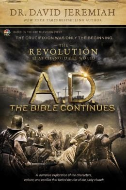 The Revolution That Changed the World A.D. The Bible Continues (Hardback) - Common pdf epub
