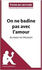 Critiques de On ne badine pas avec l'amour (71) - Babelio