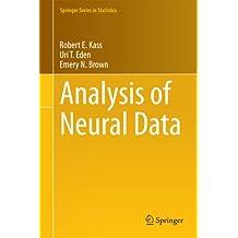 Analysis of Neural Data (Springer Series in Statistics)