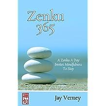 Zenku 365: A Zenku A Day Invites Mindfulness To Stay