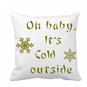 "CCTUSGSH ""Oh Baby,It's Cold Outside"" Quote Cotton Throw Pillow Case Cushion Cover 18 X 18 Inches Two Sides"