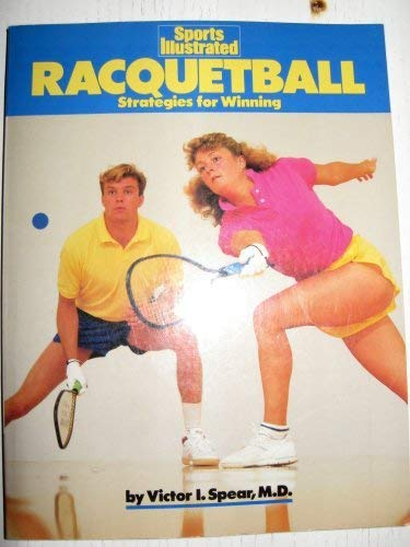 Spear Victor I. : Sports Illustrated: Racquetball (Plume) por Victor I Spear