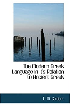 Book The Modern Greek Language in It's Relation to Ancient Greek