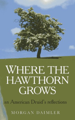 where-the-hawthorn-grows-an-american-druids-reflections