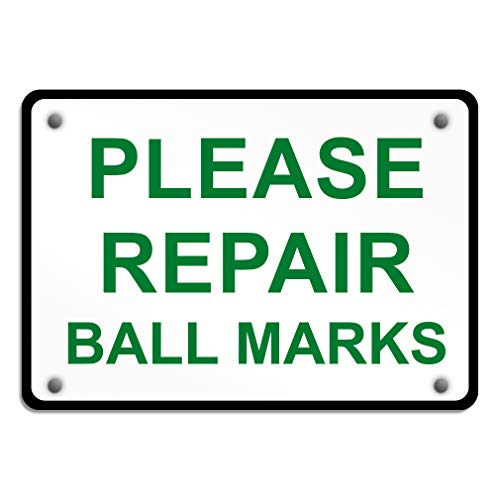 Aluminum Weatherproof Metal Sign Multiple Sizes Please Repair Ball Marks 14X10Inches Horizontal Street Signs Set of 2 ()