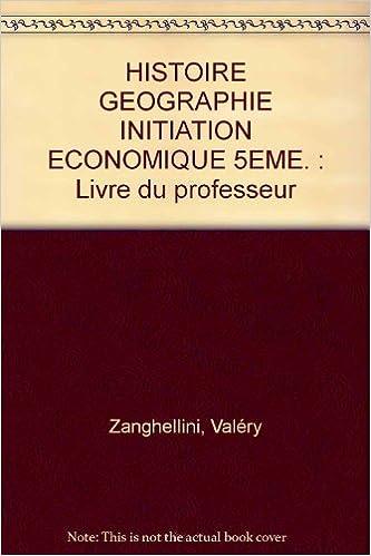 Obtenir Un Ebook Histoire Geographie Initiation Economique