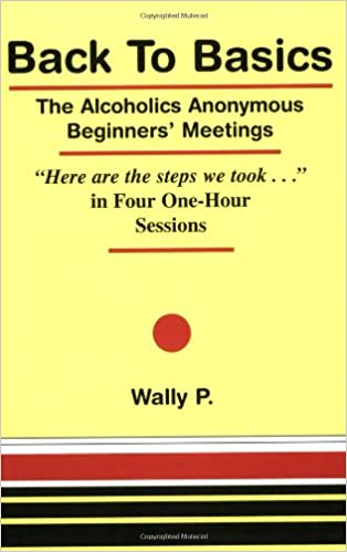 Workbook aa 4th step worksheets : Back To Basics - The Alcoholics Anonymous Beginners Meetings