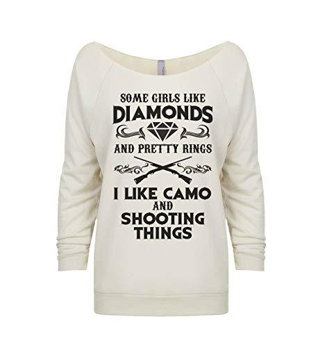 Hunting Sweatshirts Some Girls Like Diamonds and Pretty Rings I Like Camo Shooting Things Large, Ivory