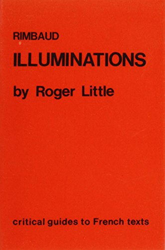 Rimbaud: Illuminations (Critical Guides to French Texts)