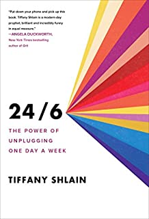 Book Cover: 24/6: The Power of Unplugging One Day a Week